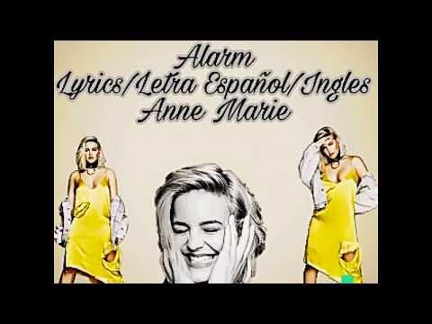 Alarm _Anne Marie  lyrics/letra Español/English