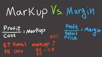 Markup Vs. Margin Explained For Beginners - Difference Between Margin and Markup