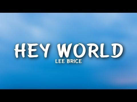 Lee Brice - Hey World (Lyrics)