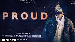 Proud (Full Song) Chris Jot | Sardaar | New Punjabi Song 2018 | White Hill Music