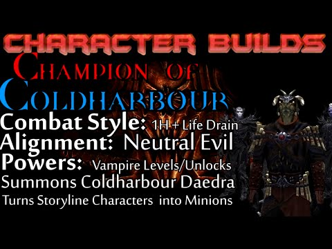 Skyrim Builds - Champion of Coldharbor (Jarl recruiting Vampire)