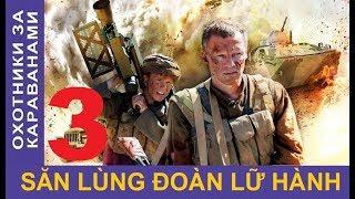 Săn lùng đoàn lữ hành – Tập 3 | Phim chiến tranh Afghanistan | Star Media (2010)