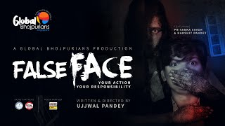 False Face || A Short Film by Global Bhojpurians || Ujjwal Pandey ||