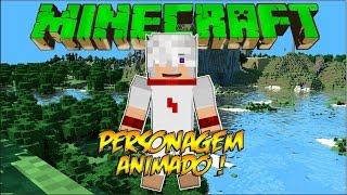 MINECRAFT MOD Personagem Animado! - Animated Player - 1.7.2