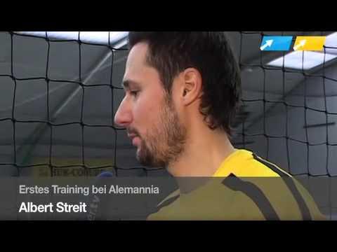 Alemannia: Albert Streits erster Tag