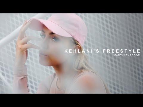 PARTYNEXTDOOR  Kehlanis Freestyle
