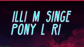 William Singe - Pony Lyrics