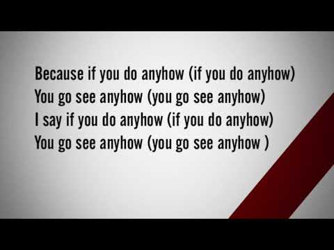 Tekno, OG, Flimzy, Selebobo - Anyhow Official Lyrics