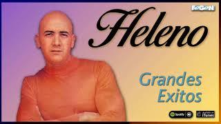Heleno. Grandes éxitos. Full Album