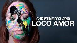 Christine D'Clario | Loco Amor