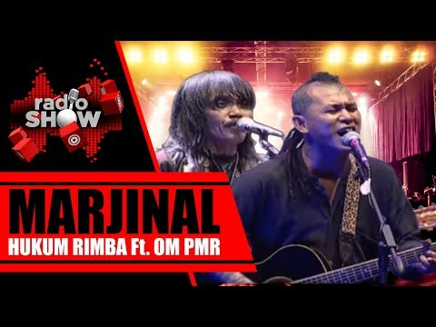 Marjinal Feat OM PMR - Hukum Rimba, Live at RadioShow TVONE April 29 2018