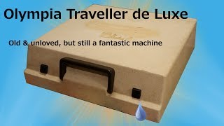 Old But Still Good - Olympia Traveller de Luxe