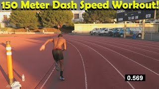 150 Meter Dash Speed Workout For All Athletes Run Faster