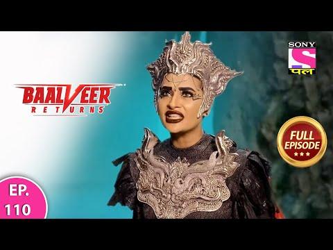 Baalveer Returns | Full Episode | Episode 110 | 14th January, 2021