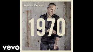 Avishai Cohen - Emptiness (Audio)