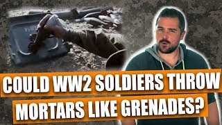 Could WW2 soldiers throw mortar rounds like grenades?