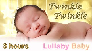 ✰ 3 HOURS ✰ Twinkle Twinkle Little Star ♫ MUSIC BOX ✰ Baby Sleeping Music