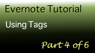 Evernote tutorial - Part 4 of 6 - Using tags