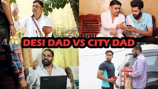 DESI DAD VS CITY DAD | KARAMJALE | Desi Vines