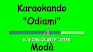 Karaoke Italiano - Odiami - Modà ( Testo )