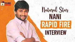 Natural Star Nani RAPID FIRE Interview   Actor Nani Latest Interview   Mango Telugu Cinema