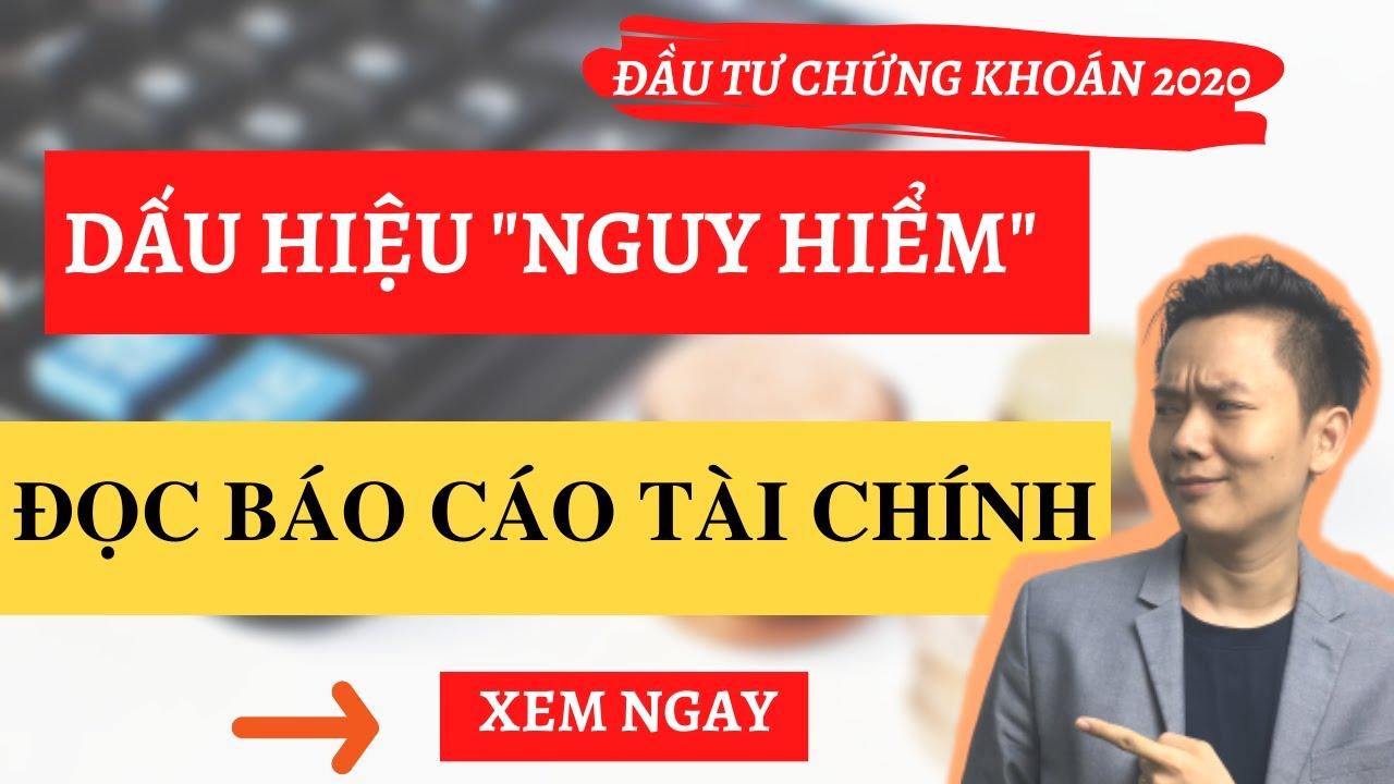 Học ĐầuTư Chứng Khoán |  Hướng Dẫn Đọc  Báo Cáo Tài Chính |  Phạm Minh Hoàng