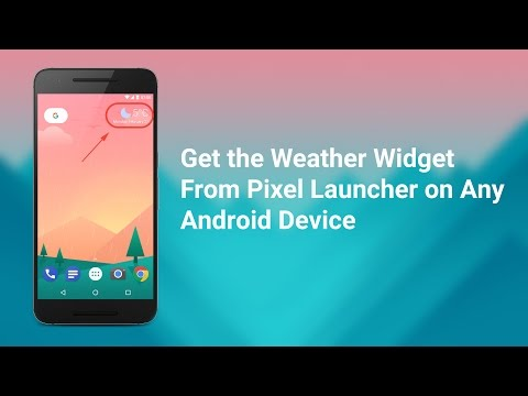 Weather Widget from Pixel Launcher on Any Device - YouTube