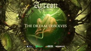 Ayreon - The Dream Dissolves (The Source) 2017