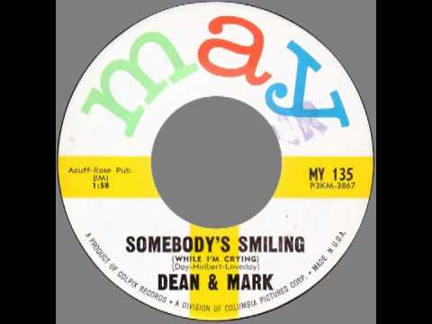 "Dean & Mark – ""Somebody's Smiling"" (May) 1963"