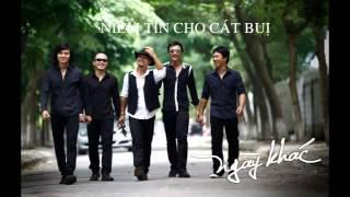 Ca khúc Niềm tin cho cát bụi - Ban nhạc Bức Tường trong album Tâm Hồn Của Đá