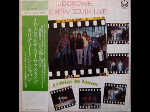 Holiday In Japan [1976] - J.D.  Crowe & The New South