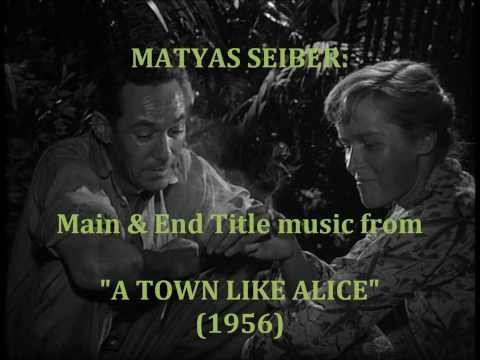 Matyas Seiber: music from A Town Like Alice 1956