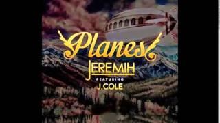 Jeremih feat. J Cole - Planes (EXPLICIT)(NEW-2015)