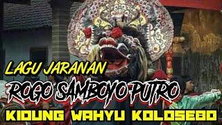 Download LAGU ROGO SAMBOYO PUTRO|| KIDUNG WAHYU KOLOSEBO