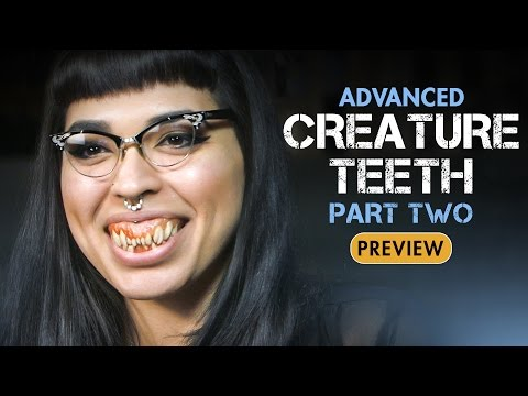 Advanced Creature Teeth - Prosthetic Dental Appliances Part 2 - PREVIEW
