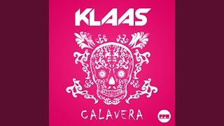 Calavera (Original Edit)
