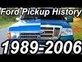 HISTÓRIA Ford Pickup 1989-2006