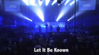 """Let It Be Known"" LIVE (w/ lyrics) - C3 Worship feat. Colby John @ Night Of Worship 2013"