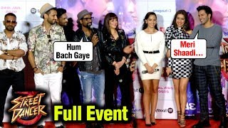 Varun Dhawan Shraddha Kapoor Street Dancer 3D FULL Trailer Launch  UNCUT