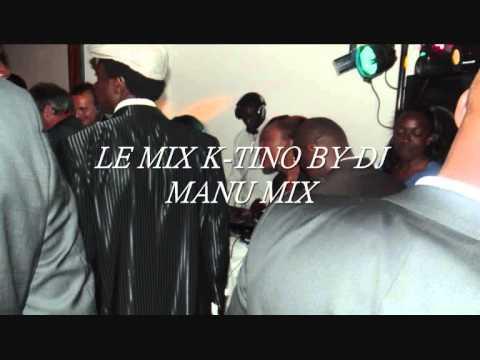 LE MIX K TINO BY DJ MANU MIX