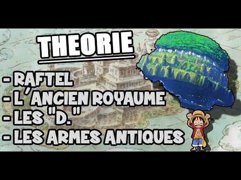 Raftel, L'Ancien Royaume, Les D. et les Armes Antiques - Théorie One Piece