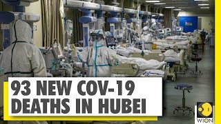 China records nearly 93 new deaths in Hubei | 1868 killed | WION News | World News