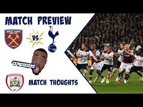 West Ham vs Tottenham Hotspur MATCH PREVIEW: CARABAO CUP THOUGHTS!!  Premier League 2017-18