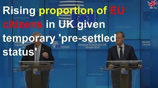 Rising proportion of EU citizens given temporary 'pre-settled status'