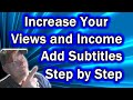 How To Add Subtitles To A Video | 100% FREE And Easy | Step By Step |  Increase Your Views And Incom