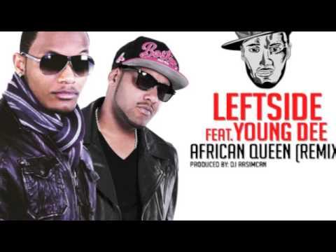 LEFTSIDE feat. YOUNG DEE™ - African Queen (Remix) (DJ Rasimcan Pull Up Riddim)