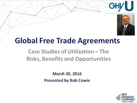 GHY University - Global Free Trade Agreements: Case Studies of Utilization