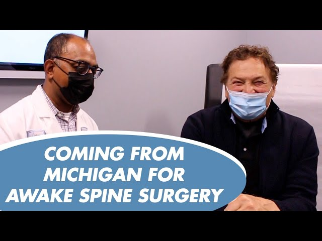 COMING FROM MICHIGAN FOR AWAKE SPINE SURGERY - DR. ALOK SHARAN - COMPLICATIONS OF INTUBATION
