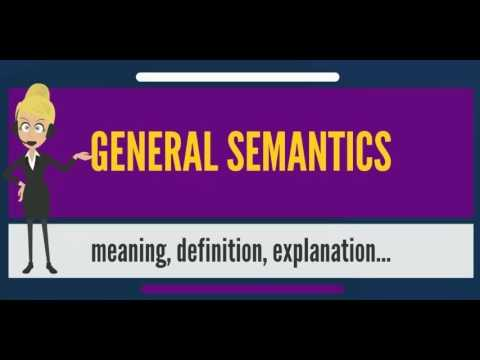 What is GENERAL SEMANTICS? What does GENERAL SEMANTICS mean? GENERAL SEMANTICS meaning