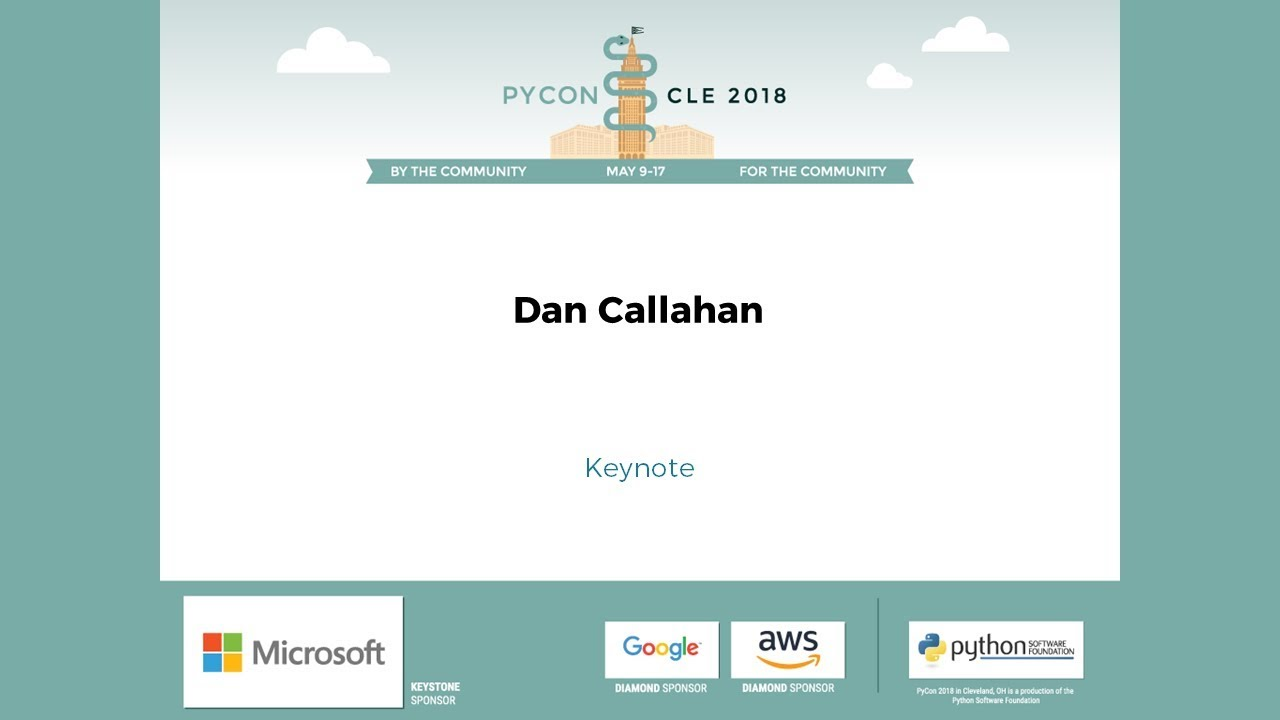 Image from Dan Callahan - Keynote - PyCon 2018
